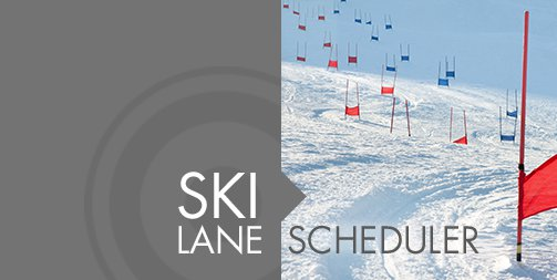 Ski Lane Scheduler